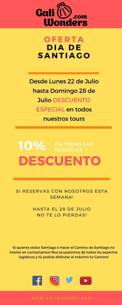 dia Santiago oferta Galiwonders offers a special discount if you make a reservation with us on the next few days. You have until the 25th of July! Don't miss it! (1)-min