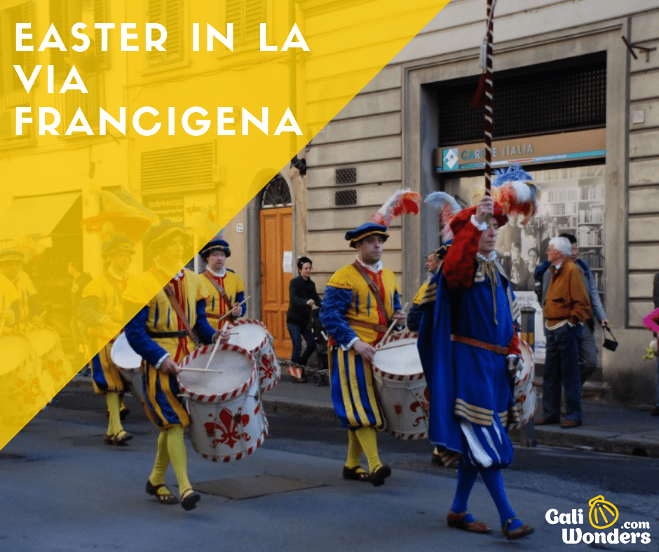 Easter traditions in la via francigena galiwonders