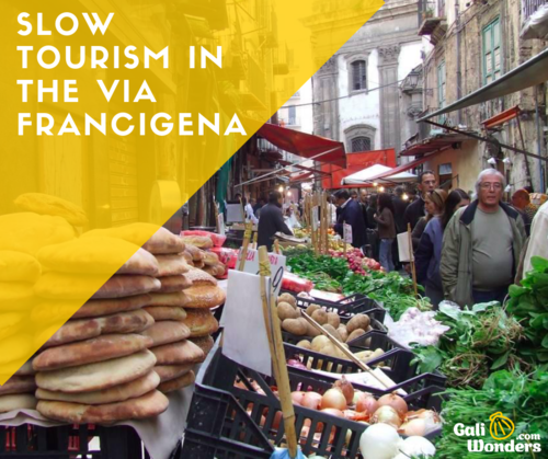 slow tourism via francigena galiwonders