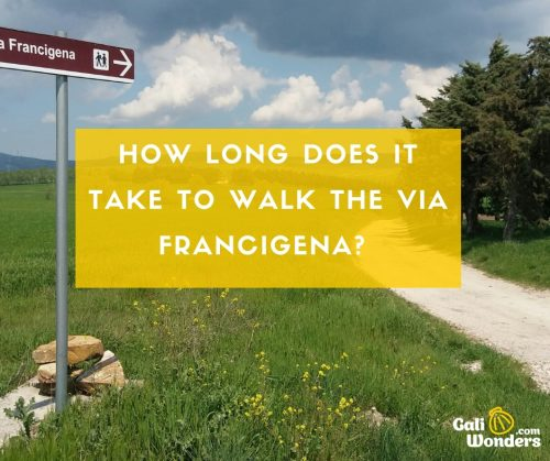 how long does it take via francigena galiwonders