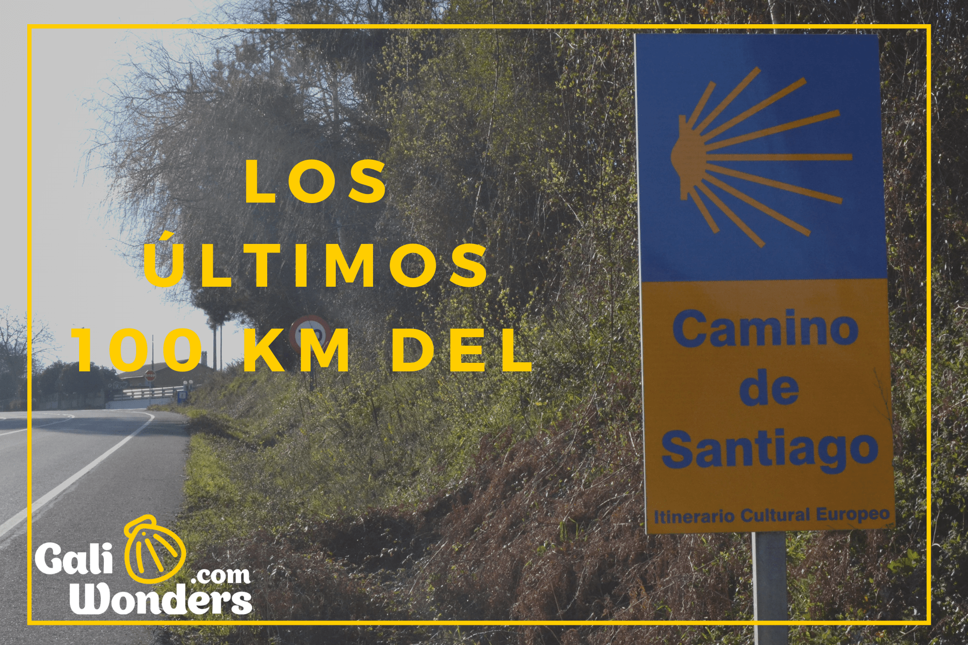 camino santiago 100 km