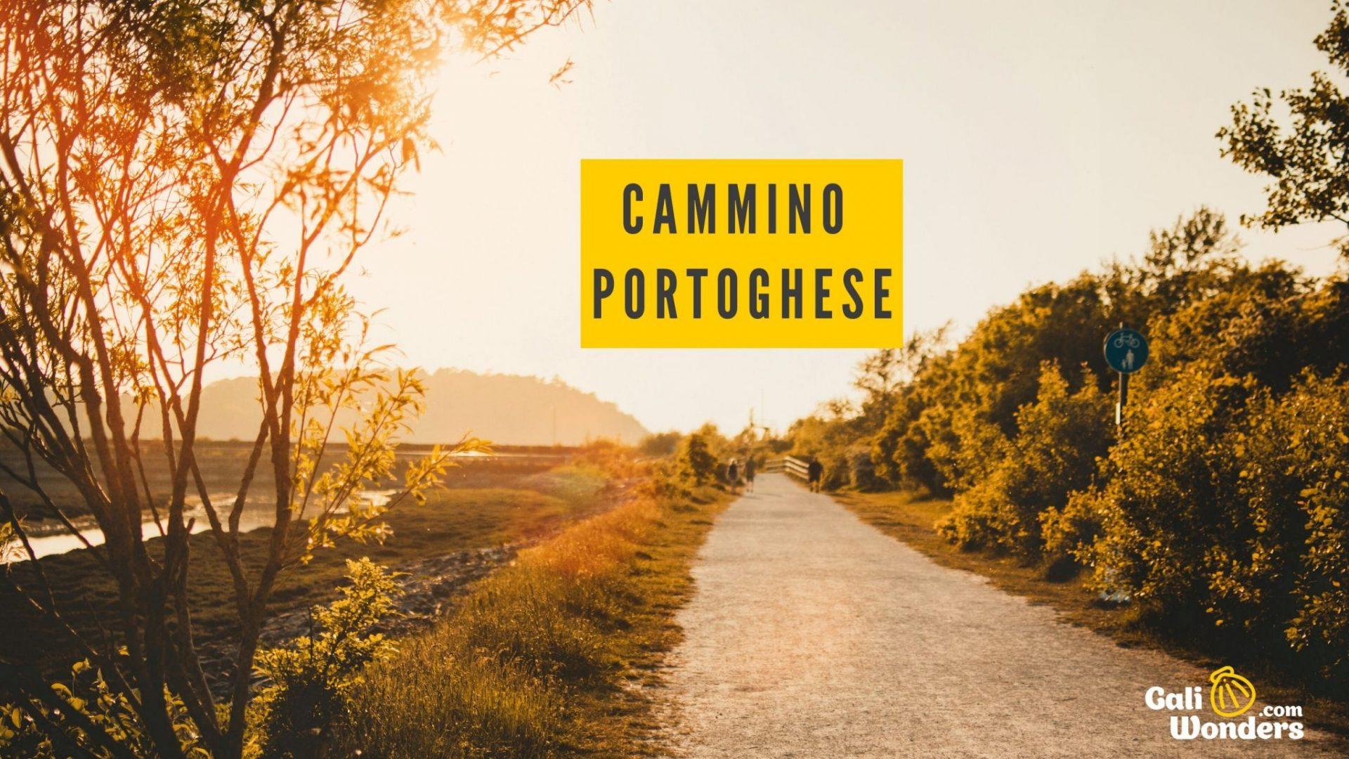 Cammino Portoghese Galiwonders