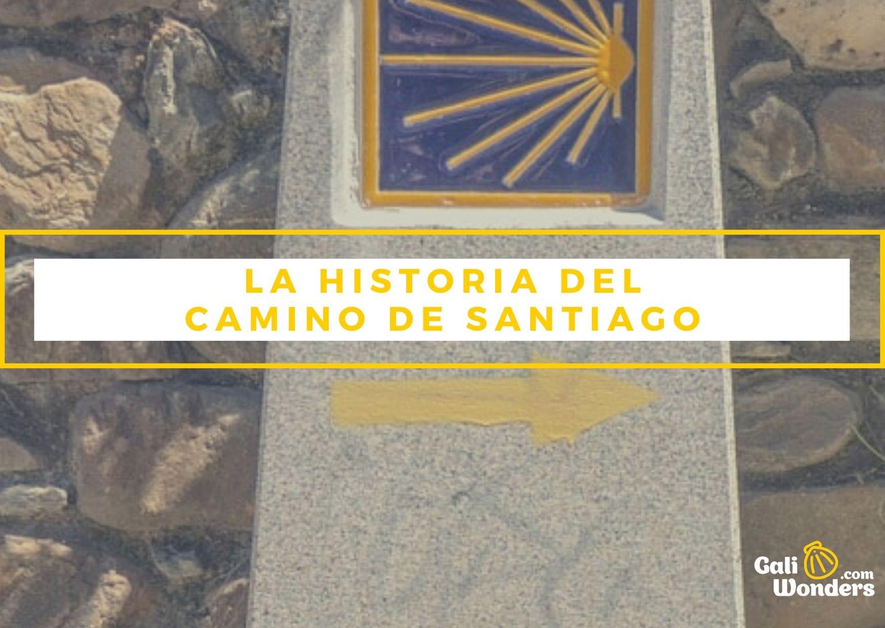 Historia del Camino de Santiago Galiwonders