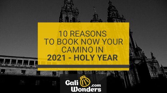 10 reasons camino holy year