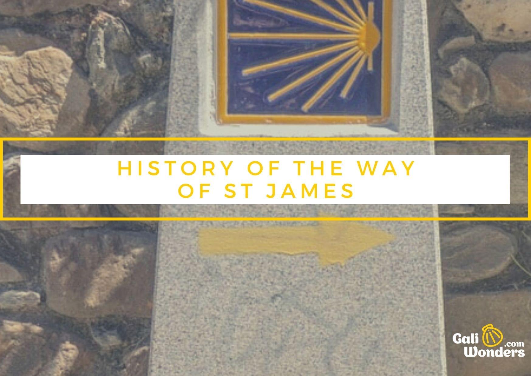 Way of Saint James History Galiwonders