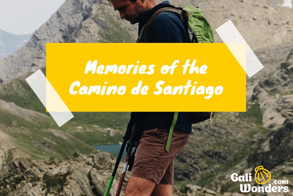 Memories of the Camino de Santiago galiwonders