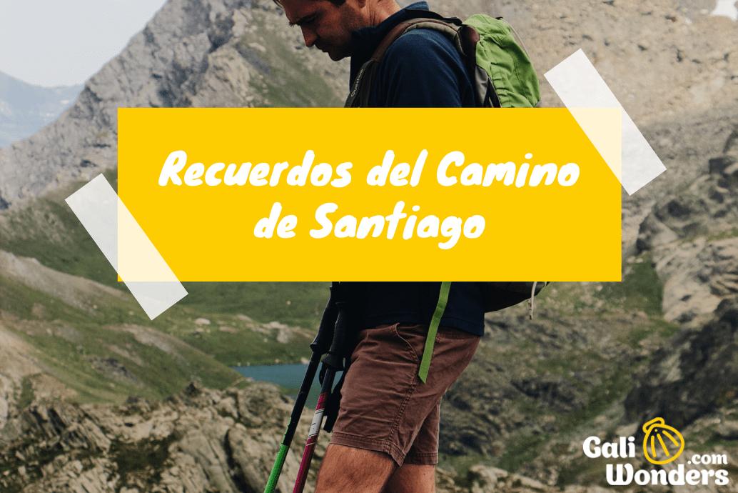 Recuerdos del Camino de Santiago Galiwonders