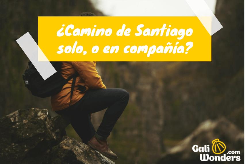 Hacer el Camino de Santiago solo o en compañia