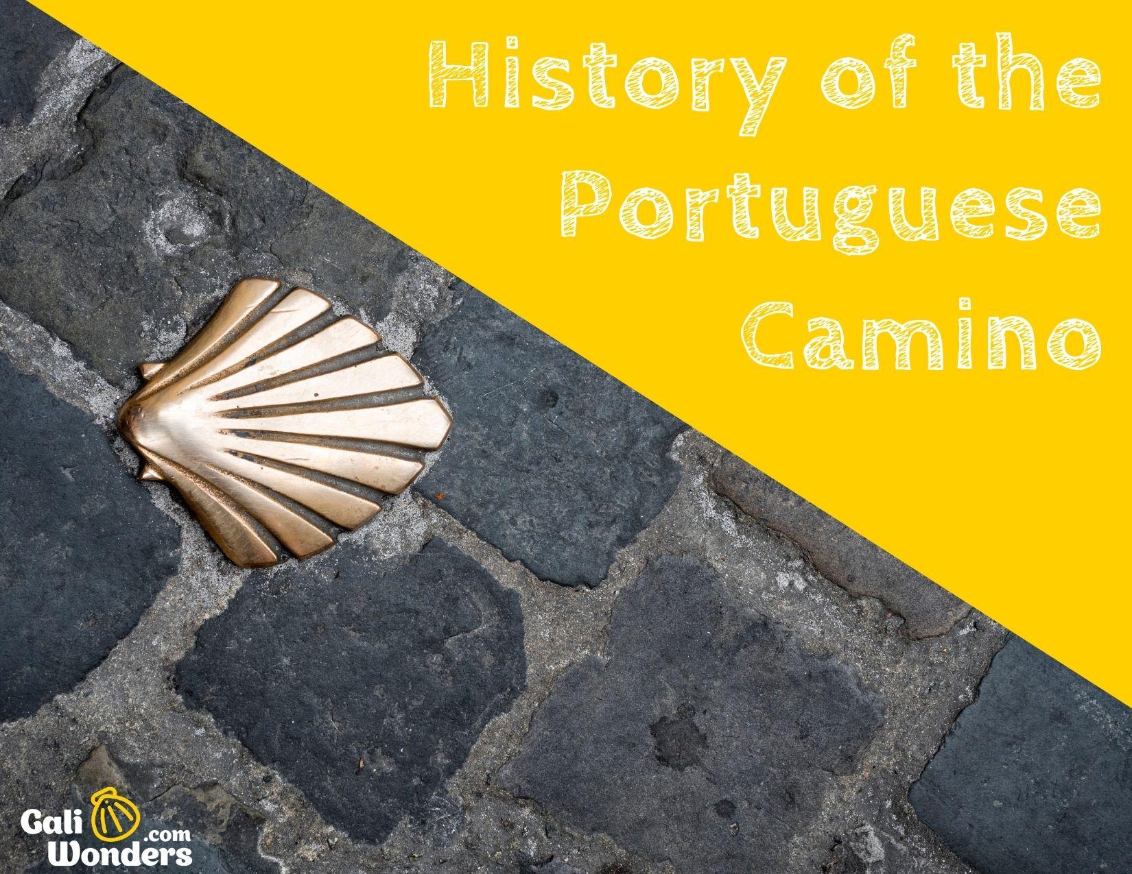History of the Portuguese Camino