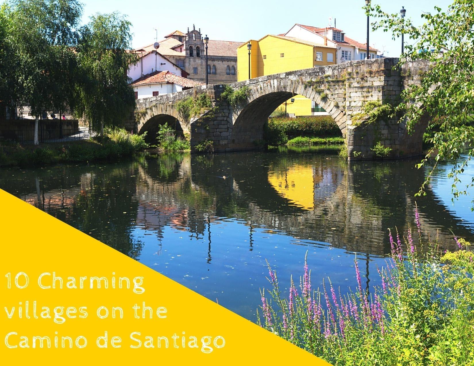 10 charming cities alon the camino de santiago