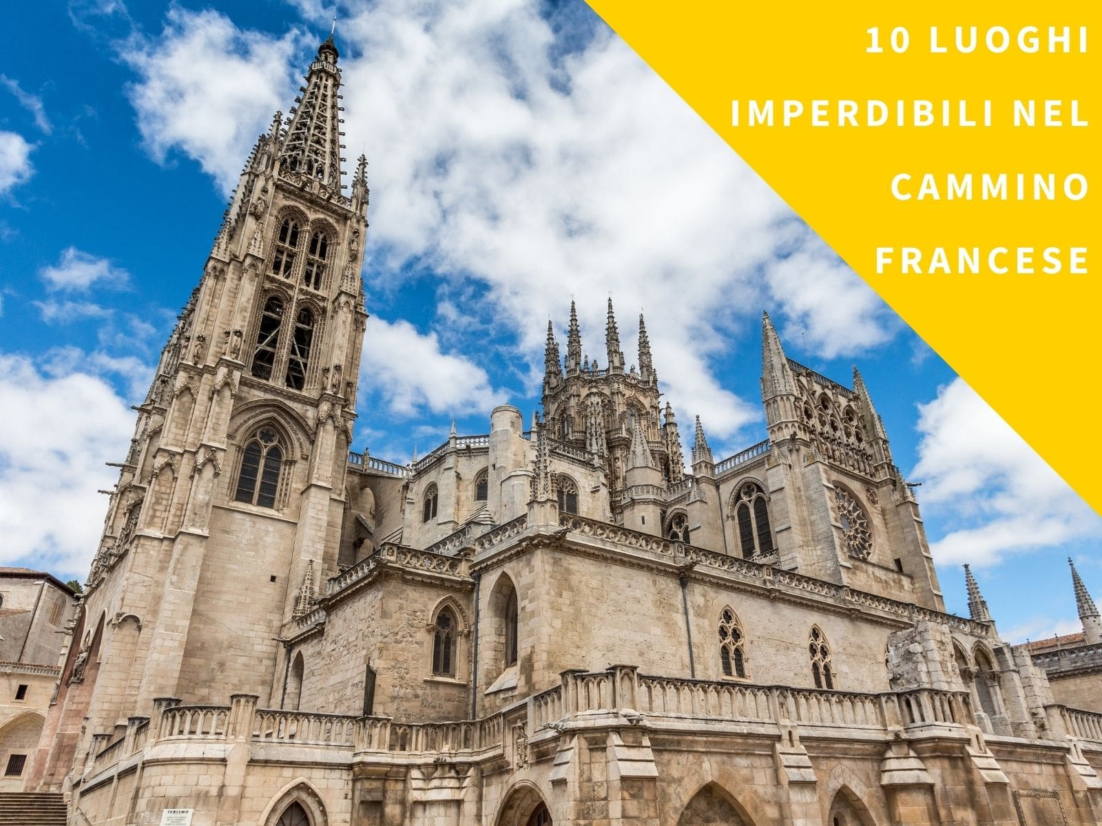 I 10 luoghi imperdibili nel Cammino Francese