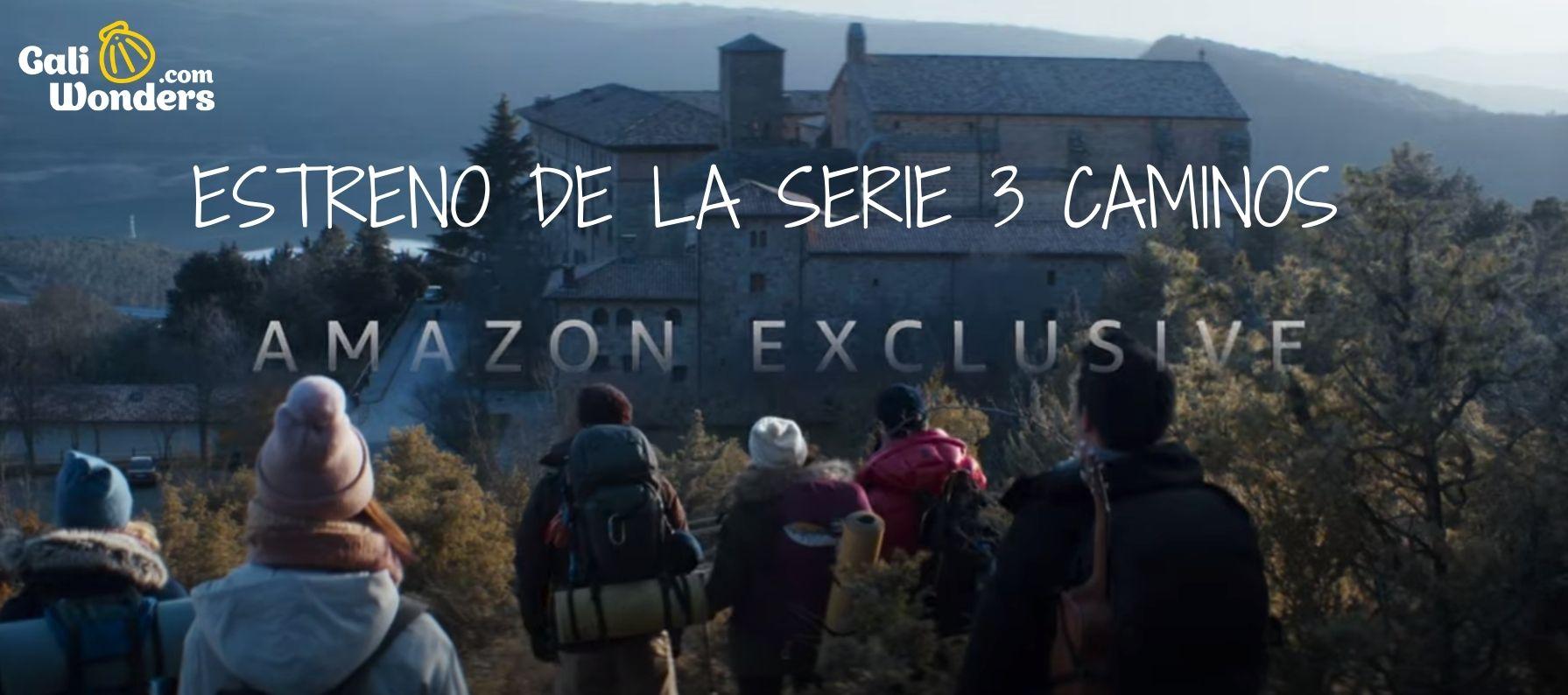 Estreno de la serie 3 Caminos en Amazon Prime-min