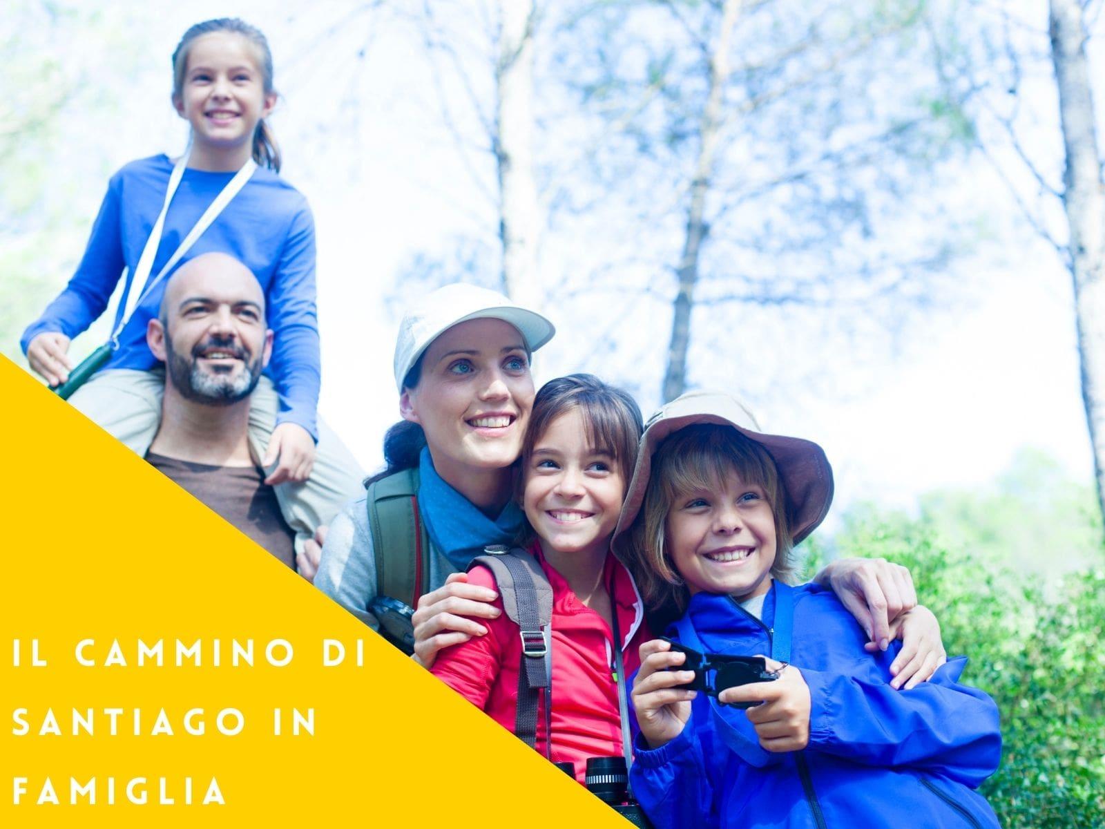 Il Cammino di Santiago in Famiglia